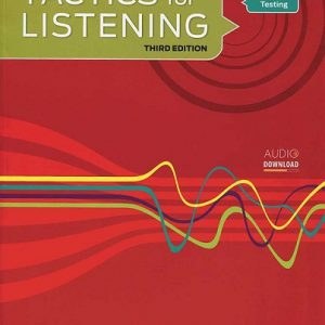 کتاب تکتیس فور لیسنینگ Developing Tactics for Listening Third Edition