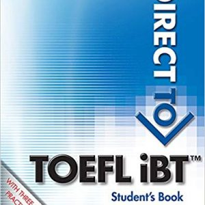 کتاب زبان Direct to TOEFL iBT Students Book